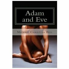 Genesis - the Bible Study: Adam and Eve : The Father and Mother of All Living...