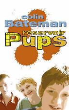 Reservoir Pups: Reservoir Pups,Bateman, Colin,Very Good Book mon0000026137