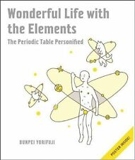 Wonderful Life With The Elements: The Periodic Table Personified: An...