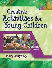 Creative Activities for Young Children by Mary Mayesky (2005, Paperback,...