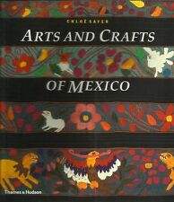The Arts and Crafts of Mexico