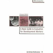 A Basic Guide to Evaluation for Development Workers (Oxfam Skills and Practice),