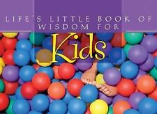Life's Little Book of Wisdom for Kids (Life's Little Book of Wisdom), Publishing