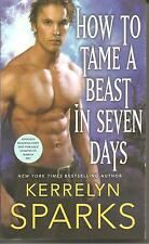 How to Tame a Beast in Seven Days by Kerrelyn Sparks Advance Reading Copy Book