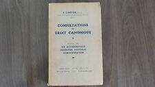 CONSULTATIONS DE DROIT CANONIQUE / F. CIMETIER