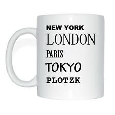 New York, London, Paris, Tokyo, PLOTZK Tasse Kaffeetasse
