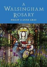 A Walsingham Rosary by Philip Gray and Anne Gray (2014, Paperback)