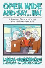 Open Wide and Say... . HA! : A Selection of Humorous Stories from a...