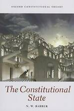 The Constitutional State by Nick Barber (Paperback, 2012)