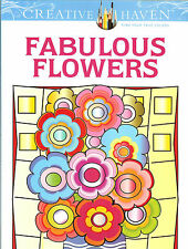 Fabulous Flowers - A Creative Haven Adult Coloring Book from Dover Publications
