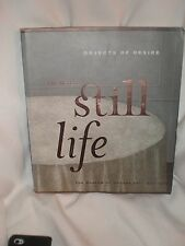 Objects of Desire : The Modern Still Life by Margit Rowell (1997, Hardcover)
