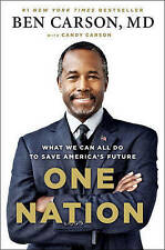 One Nation: What We Can All Do to Save America's Future by Candy Carson, Ben...