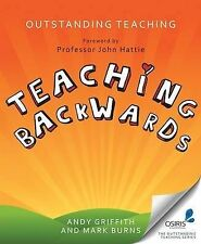 Outstanding Teaching, Teaching Backwards by Mark Burns, Andy Griffiths...