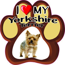I LOVE MY YORKSHIRE TERRIER CUT DOG Bumper Sticker PAW #150