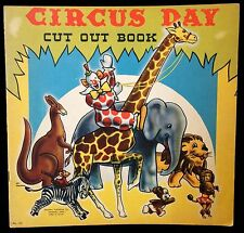 Circus Day Cut-out Book Anthropomorphic Animal Paper Dolls by Art Tanchon c1950s