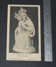CHROMO 1920-1940 IMAGE PIEUSE CATHOLICISME HOLY CARD NOTRE-DAME DU PORT
