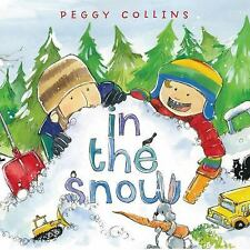 in the snow (Brand New Pperback Version) Peggy Collins