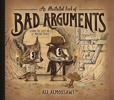 An Illustrated Book of Bad Arguments by Ali Almossawi (2014, Hardcover)