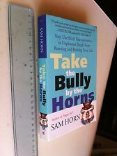 take the bully by the horns - sam horn in lingua inglese del 2002