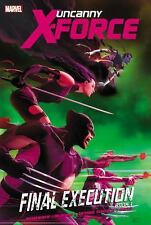 Uncanny X-Force Book 1: Final Execution by Rick Remender (2012, Hardcover)