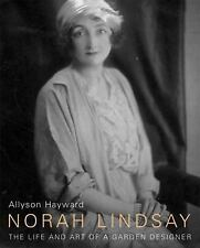 Norah Lindsay: The Life and Art of a Garden Designer by Hayward, Allyson