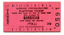LONDON UNDERGROUND: BARBICAN 20p EDMONDSON PLATFORM TICKET, 1988.