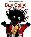 Buy Golly! : The History of Black Collectables by Clinton Derricks (2006,...