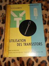 UTILISATION DES TRANSISTORS  - D.J.W. Sjobbema - Philips, 1963