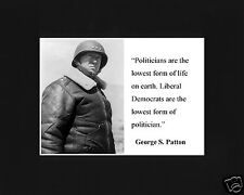"""George S Patton World War 2 WWII  """" lowest..."""" Quote Black Matted Photo Picture"""