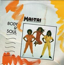 "Mai Tai - Body And Soul - 7 "" Single"