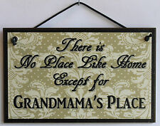 Grandmama s Sign No Place Grandma House Mom Parent Best #1 Gift Welcome Flower