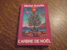 le livre de poche l'arbre de noel - michel bataille