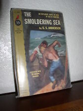 The Smoldering Sea  by U.S. Anderson (Cardinal,C-140,1'st Prt.Feb 1954.Paperback