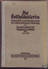 Die Volksschülerin Ergebnisse  erste Pestalozzi Tagung  1927