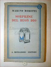 Marino Moretti, SORPRESE DEL BUON DIO 1932 Libri Azzurri Mondadori Romanzo