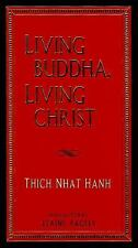 Living Buddha, Living Christ by Thich Nhat Hanh (1995, Hardcover)