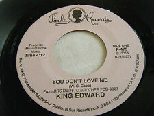 KING EDWARD You Don't Love Me / LITTLE JOHNNY TAYLOR Part Time Lover -Paula 475