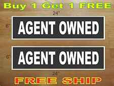 """White on Black AGENT OWNED 6""""x24"""" REAL ESTATE RIDER SIGNS Buy 1 Get 1 FREE"""