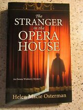 The Stranger in the Opera House by Helen Macie Osterman PB