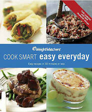 WEIGHT WATCHERS COOK SMART Easy Everyday 30 Minute Meals Recipes Cook Book Free
