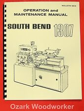 SOUTH BEND 1307 Metal Lathe Operator's & Parts  Manual 0666