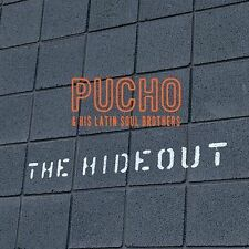 Hideout, Pucho & His Latin Soul Brothers, New