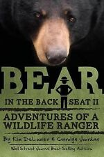 Bear in the Back Seat II: Adventures of a Wildlife Ranger in the Great Smoky Mo