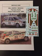 DECALS 1/43 FIAT UNO TURBO DEL ZOPPO RALLYE PORTUGAL 1986 WRC RALLY