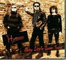 (387B) The Hyenas, Dirty Little Love Song - new CD