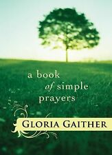 Gloria Gaither - Book Of Simple Prayers (2010) - Used - Trade Cloth (Hardco