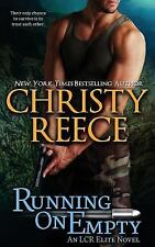 Running on Empty : An Lcr Elite Novel by Christy Reece (2014, Paperback)