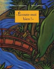 Ecoute-moi bien! (French Edition)-ExLibrary
