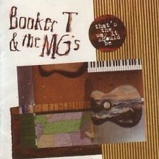 Booker T & The MG's That's The Way It Should Be CD NEW