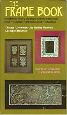 The Frame Book by Crown Publishing Group Staff, Thelma R. Newman, Jay H....